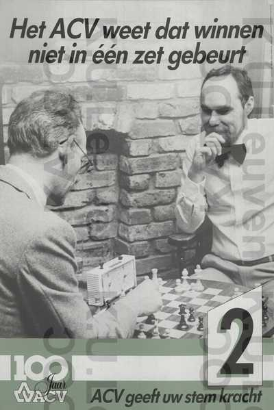 ACV, sociale verkiezingen, 'ACV geeft uw stem kracht', 1-18 april 1987 : 'Het ACV weet dat winnen niet in één zet gebeurt' en lijstnummer 2 /