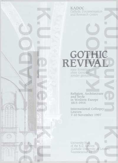 KADOC, internationaal colloquium 'Gothic Revival. Religion, Architecture and Style in Western Europe 1815-1914', Leuven, 7-10 november 1997 : aankondiging