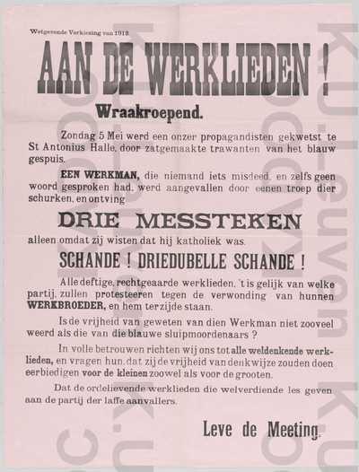 Meetingpartij, arrondissement Antwerpen, parlementsverkiezingen van 2 juni 1912 : propaganda tegen de aanval van liberale aanhangers op een katholieke werkman, met slogan 'Aan de werklieden!' en 'Leve de Meeting'