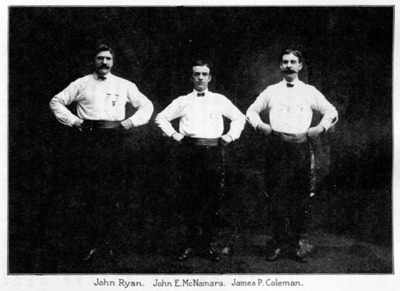 John Ryan, dancer, John E. McNamara, dancer and James P. Coleman, dancer