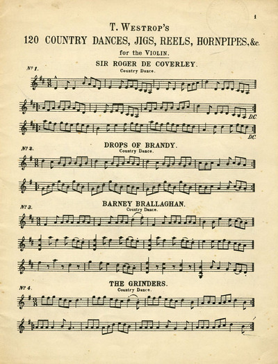 T. Westrop's 120 Country Dances, Jigs, Reels, Hornpipes, andc. for the Violin