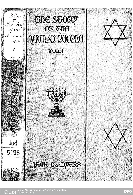 The story of the Jewish people being a history of the Jewish people since bible times : with maps and numerous Ill. in 3 vol.