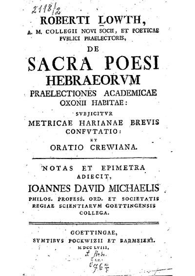 De sacra poesi Hebræorum prælectiones academicæ Oxonii habitæ : Subjicitur metricae Harianae brevis confutatio et oratio Crewiana