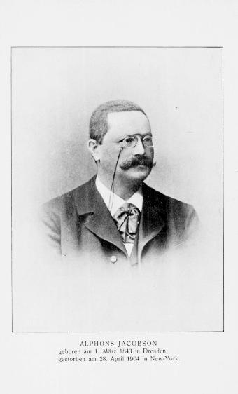 Gedenkblätter zur Erinnerung an Herrn Alphons Jacobson in Leipzig, gestorben in New York am 28. April 1904