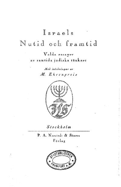 Israels nutid och framtid : valda essayer av samtida judiska tänkare