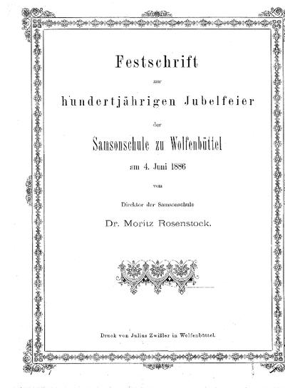 Festschrift zur hundertjährigen Jubelfeier der Samsonschule zu Wolfenbüttel am 4. Juni 1886