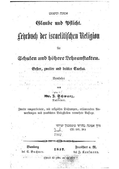 Glaube und Pflicht : Lehrbuch der israelitischen Religion für Schulen und höhere Lehranstalten : erster, zweiter und dritter Cursus