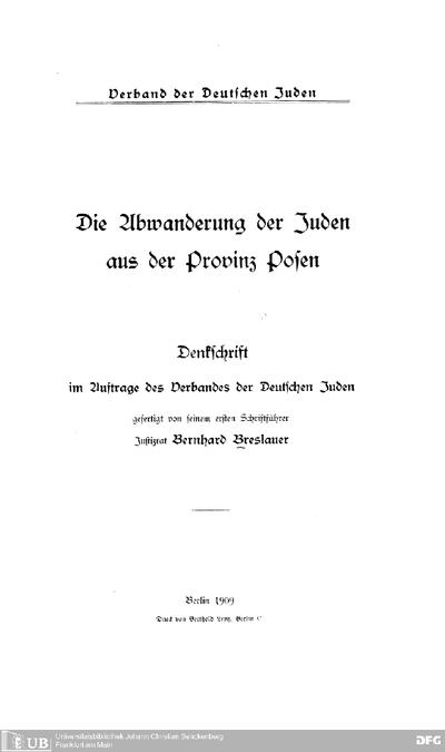 Die Abwanderung der Juden aus der Provinz Posen : Denkschrift im Auftr. d. Verbandes d. Deutschen Juden