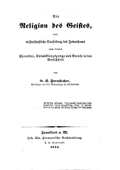 Die Religion des Geistes : eine wissenschaftliche Darstellung des Judenthums nach seinem Charakter, Entwicklungsgange u. Berufe in d. Menschheit
