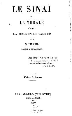 Le Sinaï ou La morale d'après la Bible et le Talmud