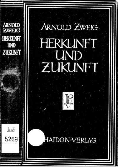 Herkunft und Zukunft : 2 Essays zum Schicksal e. Volkes ; mit Bildern von Max Liebermann ... u.a.