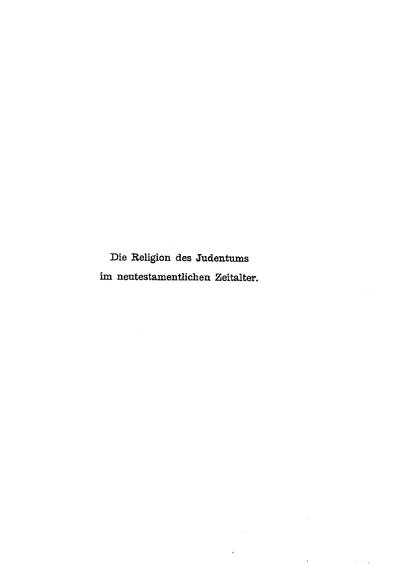 Die Religion des Judentums im neutestamentlichen Zeitalter