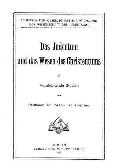 Das Judentum und das Wesen des Christentums : vergleichende Studien