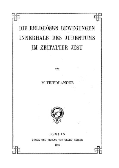 Die religiösen Bewegungen innerhalb des Judentums im Zeitalter Jesu