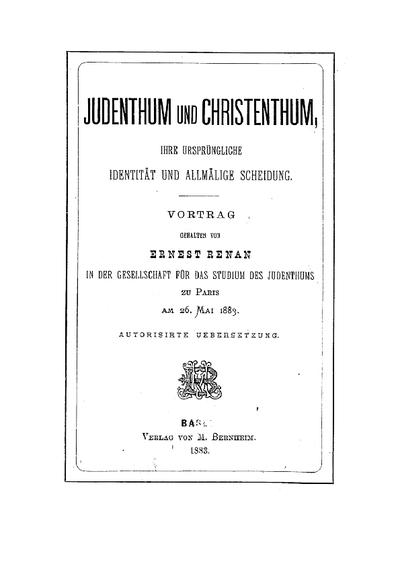 Judenthum und Christenthum : ihre ursprüngliche Identität und allmälige Scheidung ; Vortrag