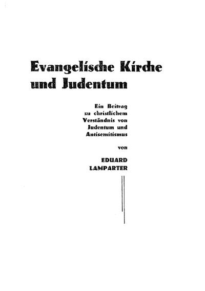 Evangelische Kirche und Judentum : ein Beitrag zu christlichem Verständnis von Judentum und Antisemitismus