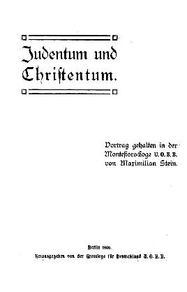 Judentum und Christentum : Vortr. geh. in d. Montefiore-Loge U.O.B.B.