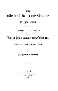 Der alte und der neue Glaube im Judenthum : krit. Streiflichter über d. Religion Israels nach rabbin. Auffassung ; nebst e. Anh. über d. Talmud