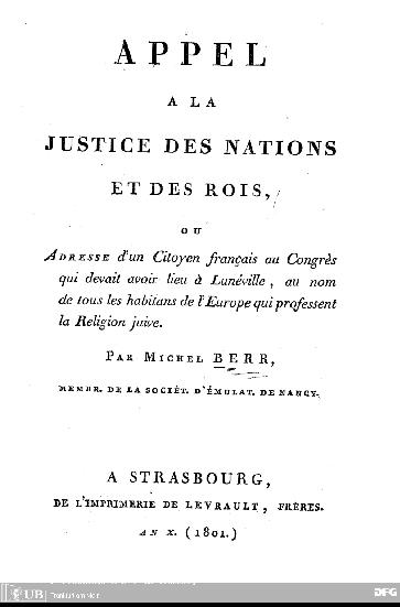 Appel à la justice des nations et des rois, ou Adresse d'un citoyen français au congrès qui devait avoir lieu à Lunéville, au nom de tous les habitants de l'Europe que professent la réligion juive