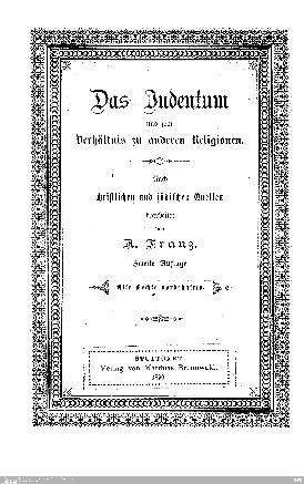 Das Judentum und sein Verhältnis zu anderen Religionen : nach christlichen und jüdischen Quellen bearb.