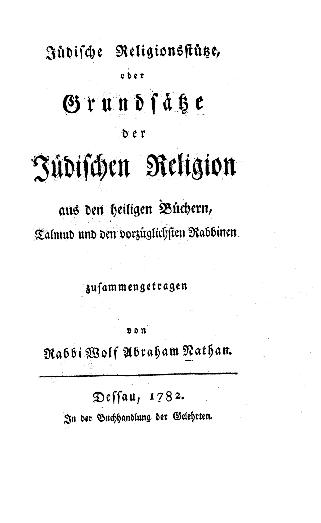 Jüdische Religionsstütze oder: Grundsätze der jüdischen Religion aus den heiligen Büchern, Talmud und den vorzüglichsten Rabbinen