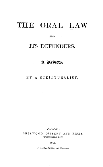 The oral Law and its defenders : a review