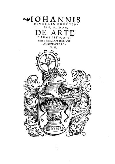 De Arte Cabalistica : Libri Tres ; Iam Denuo Adcurate Revisi