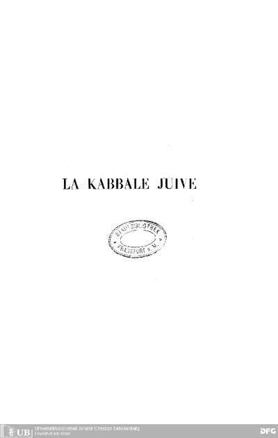 La Kabbale juive : histoire et doctrine ; essay critique