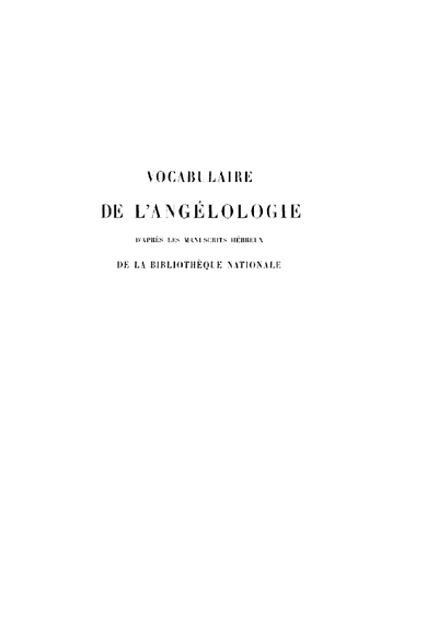 Vocabulaire de l'angélologie d'après les manuscrits Hébreux de la bibliothèque nationale