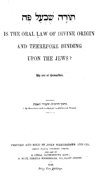 Is the Oral Law of divine origin and therefore binding upon the Jews?