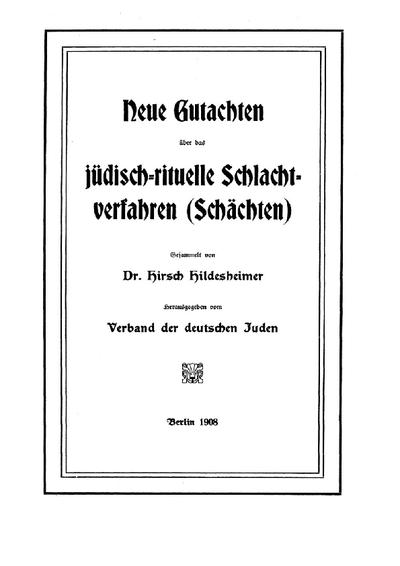 Neue Gutachten über das jüdisch-rituelle Schlachtverfahren (Schächten)