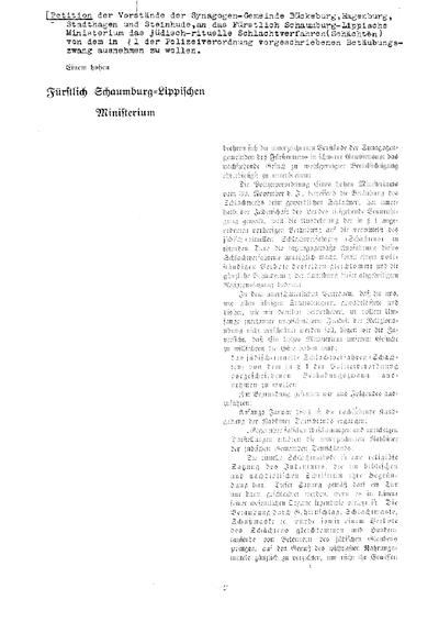 Petition der Vorstände der Synagogen-Gemeinde Bückeburg, Hagenburg, Stadthagen und Steinhude, an das Fürstlich Schaumburg-Lippische Ministerium, das jüdisch-rituelle Schlachtverfahren (Schächten) von dem in § 1 der Polizeiordnung vorgeschriebenen Betäubungszwang ausnehmen zu wollen