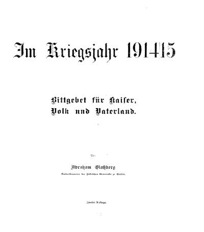 Im Kriegsjahr 1914/15 : Bittgebet für Kaiser, Volk und Vaterland