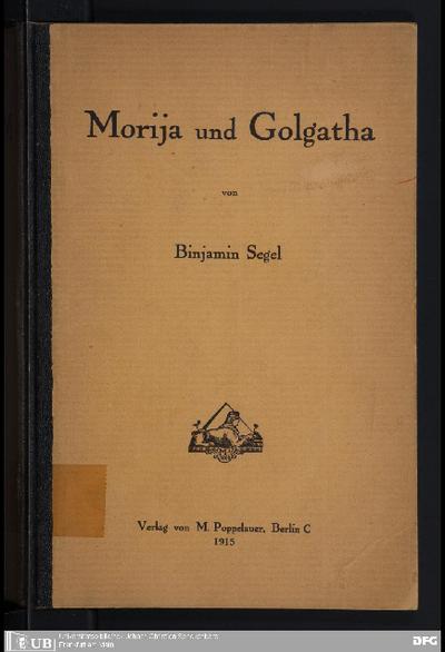 Morija und Golgatha