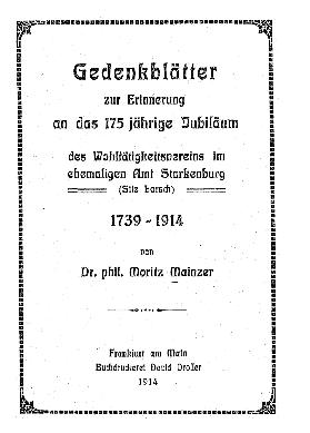 Gedenkblätter zur Erinnerung an das 175jährige Jubiläum des Wohltätigkeitsvereins im ehemaligen Amt Starkenburg (Sitz Lorsch) : 1739 - 1914