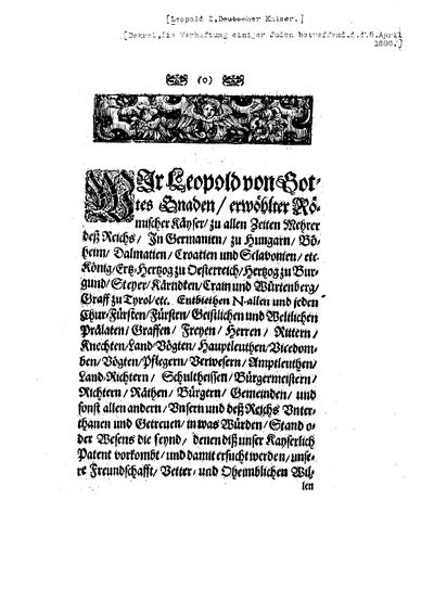 Wir Leopold von Gottes Gnaden ... [Dekret, die Verhaftung einiger Juden betreffend, d. d. 5. April 1686]