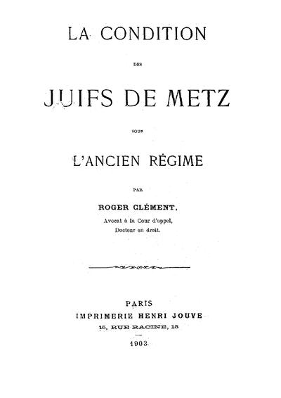 La condition des juifs de Metz sous l'ancien régime