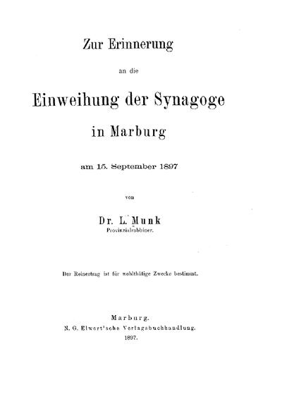 Zur Erinnerung an die Einweihung der neuen Synagoge in Marburg : am 15. September 1897