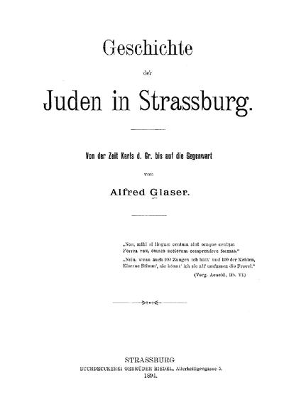 Geschichte der Juden in Strassburg : von der Zeit Karls d. Gr. bis auf die Gegenwart