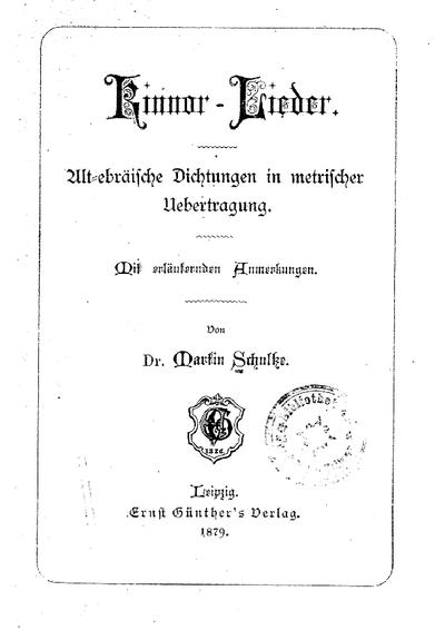 Kinnor-Lieder : Alt-ebräische Dichtungen in metrischer Übertragung; Mit erläuternden Anmerkungen