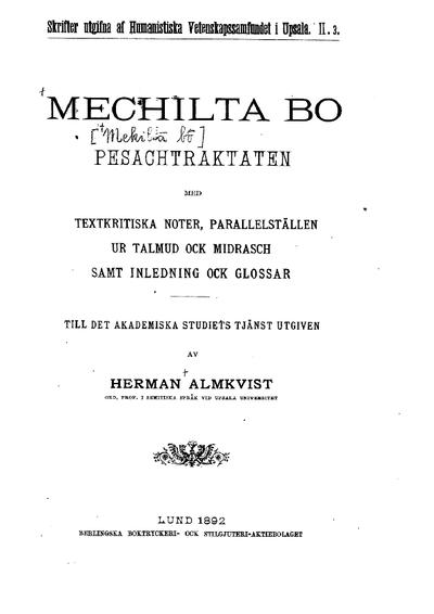 Mechilta Bo : Pesachtraktaten : med textkritiska noter, parallelställen ur Talmud ock Midrasch, samt inledning ock glassar