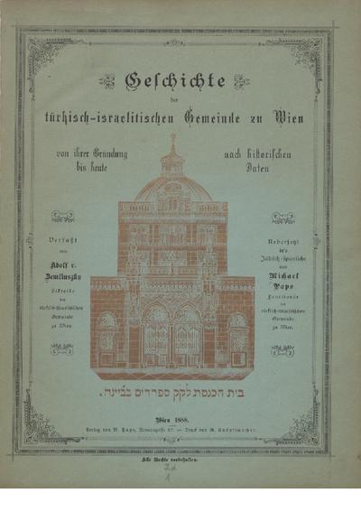 Geschichte der türkisch-israelitischen Gemeinde zu Wien von ihrer Gründung bis heute : nach historischen Daten