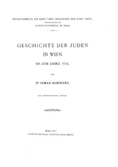 Geschichte der Juden in Wien bis zum Jahre 1625