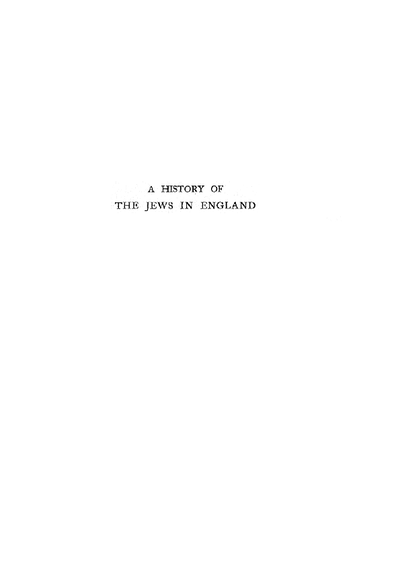 A history of the Jews in England : with portraits and maps