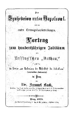 Das Synhedrion unter Napoleon I. und die ersten Emancipationsbestrebungen : Vortr. zum 100jähr. Jubiläum des Lessing'schen