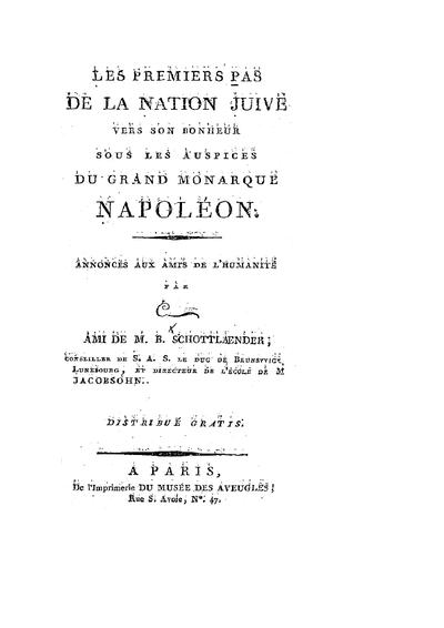 Les premiers Pas de la nation juive vers son bonheur sous les auspices du grand monarque Napoléon