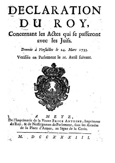 Déclaration du Roy concernant les actes qui se passeront avec les juifs : donnée à Versailles le 24 mars 1723