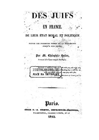 Des juifs en France : de leur état et politique depuis les premiere temps de la monarchie jusqu'à nos jours