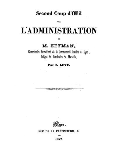 Second Coup d'oeil suf l'administration de M. Heyman, commissaire surveillant de la Communauté israélite de Lyon, délégué du consistoire de Marseille