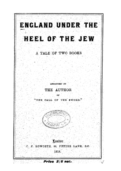 England under the heel of the Jew : a tale of 2 books